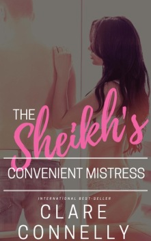 The Sheikh's Convenient Mistress