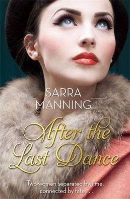 After the Last Dance Sarra Manning