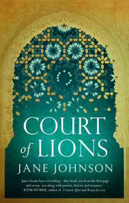 Book Review: Court of Lions by Jane Johnson | Theresa Smith Writes