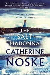 THE SALT MADONNA_Catherine Noske March 2020.jpg